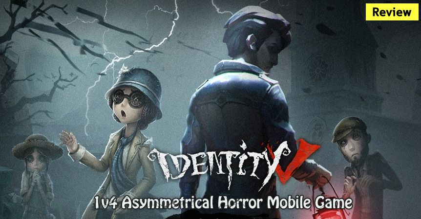 Identity V เกมมือถือแนวเอาชีวิตรอดสุดหลอน เลือกเอาจะเป็นผู้ล่าหรือถูกล่า!