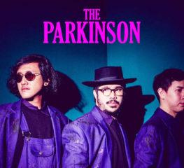 หยิบซิงเกิลวง The Parkinson มาเรียงร้อยเป็นซีรี่ย์รักออกรสฉบับผู้ชายแบดบอย