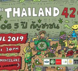The 5th Thailand 420 : OG 5 ปี กัญชาชน อีเว้นต์เอาใจสายเขียวเพื่อความล่วงลึก รู้จริงทุกเรื่องของกัญชา
