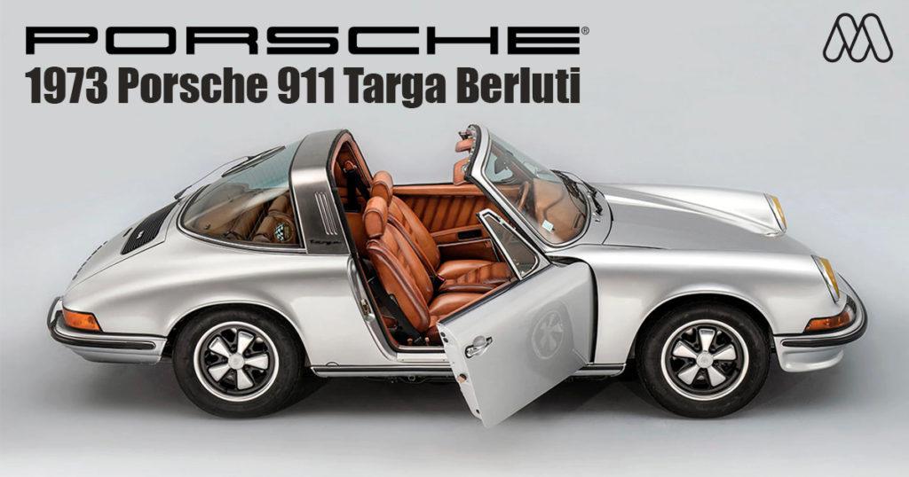 1973 Porsche 911 Targa Berluti