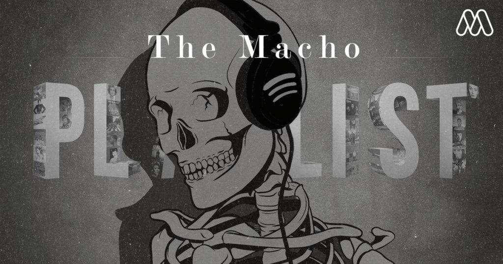 The Macho Playlist   20 อันดับเพลงยอดฮิตประจำสัปดาห์ (New Update)