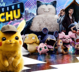 Movie Review : POKÉMON Detective Pikachu การชูความน่ารักของเหล่าโปเกมอนเอาตัวรอดจากการแป๊กหนังสร้างจากเกม