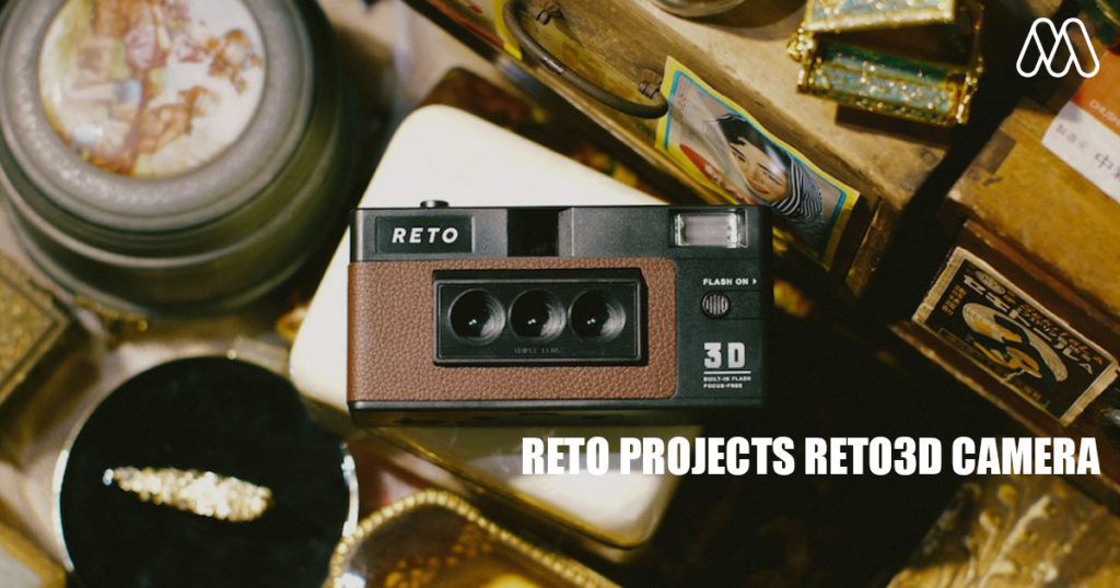 CAMERA | RETO PROJECTS กล้อง RETO3D