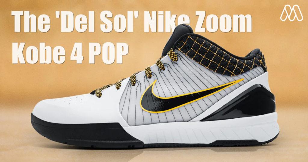 'Del Sol' Nike Zoom Kobe 4 POP ที่จะกลับมาในเดือนนี้