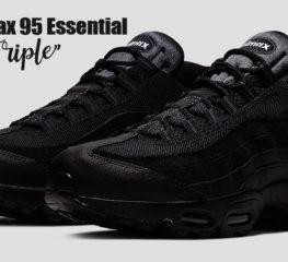 "Nike Air Max 95 Essential กลับมาอีกครั้งในรูปลักษณ์สี ""Black Triple"""