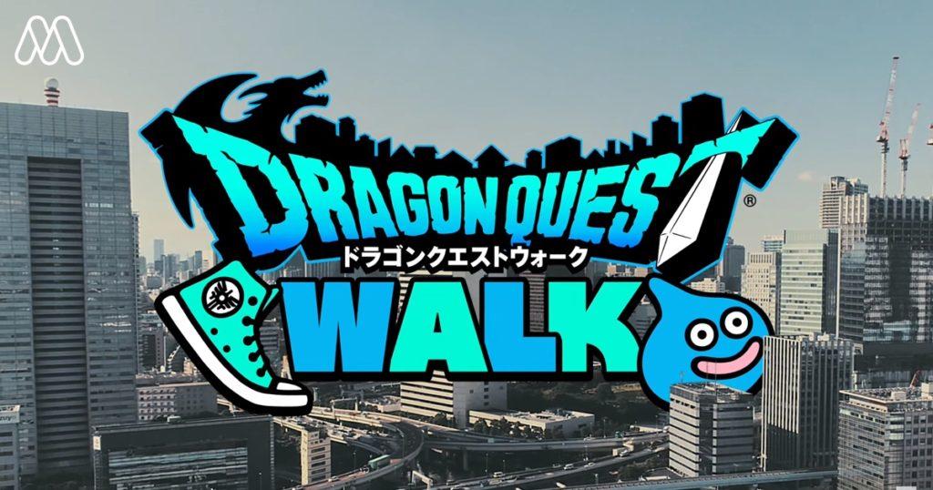 Dragon Quest Walk เกมมือถือตะลุยโลกแฟนตาซีในโลกจริง