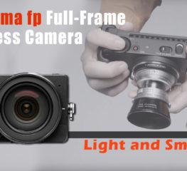 Cameras | Sigma  'fp' เป็นกล้องมิเรอร์ฟูลเฟรมที่เล็ก และเบาที่สุดในโลก