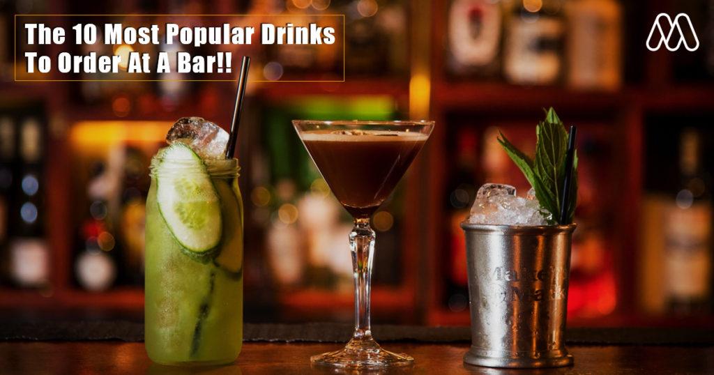 10 อันดับเครื่องดื่มค็อกเทลที่นิยมสั่งที่บาร์