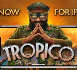 Tropico เตรียมเปิดให้บริการเวอร์ชั่น Android 5 ก.ย.นี้