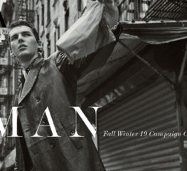 NEW FASHION UPDATE : Man Fall Winter 19 Campaign Collection