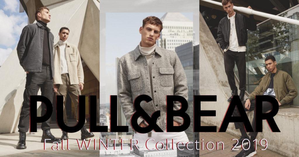 Pull & Bear AUTUMN/WINTER Collection 2019