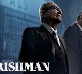 "Movie Review : ""The Irishman"" เฉียบคม เพลิดเพลินในฟีลมาเฟียแบบสกอร์เซซี่ (ไม่สปอยล์)"
