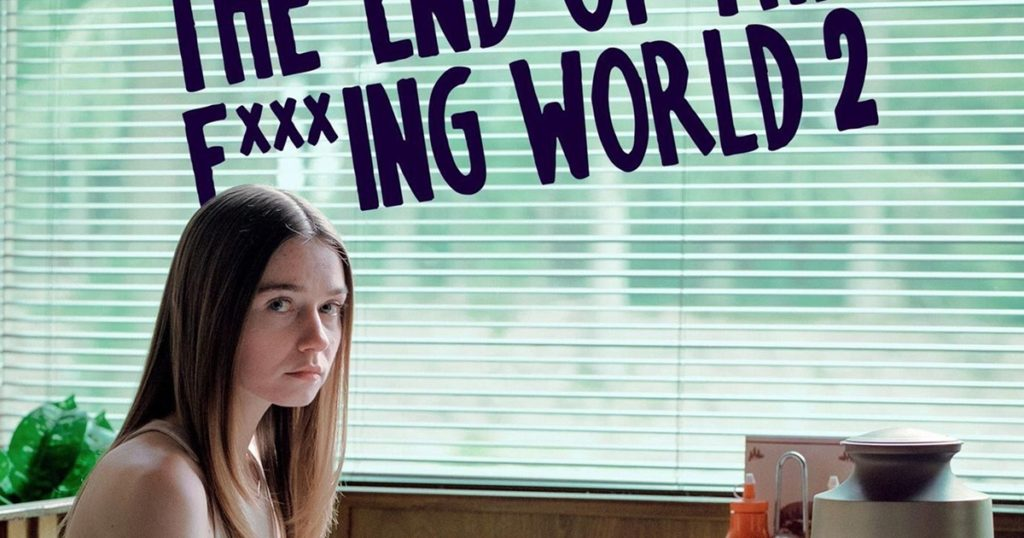 Movie Review   The End of The F ** king World กับซีซั่นสองสานต่อเรื่อง**วยๆ ของโลกใบนี้