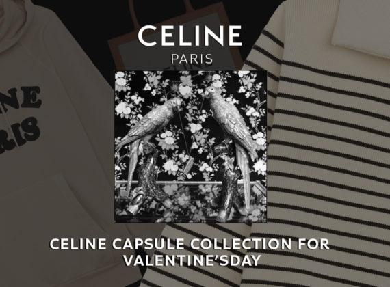 CELINE VALENTINE'S DAY COLLETION