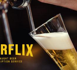 Beerflix : New Normal ของการดื่มเบียร์สด