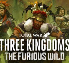 Total War: Three Kingdoms DLC The Furious Wild เบ้งเฮ็กจะกลับมาผงาดอีกครั้ง